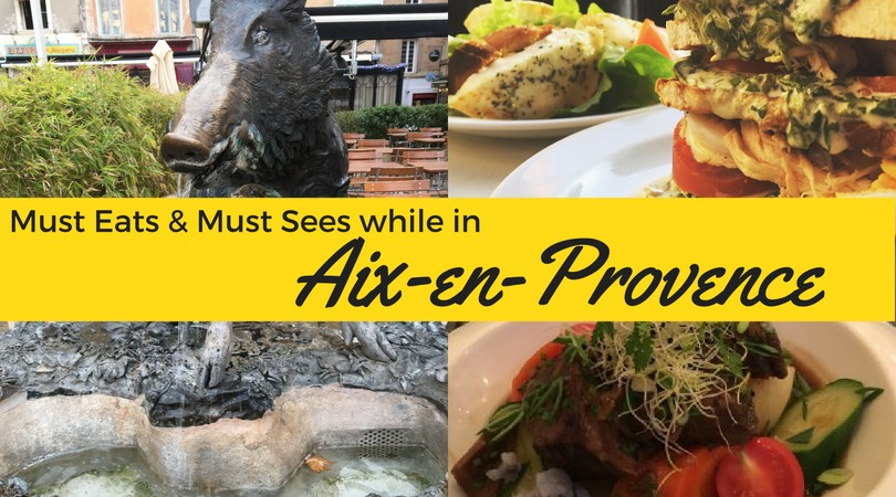 Aix-en-Provence: Must-Do, Must-See and Must-Eats of this French City!