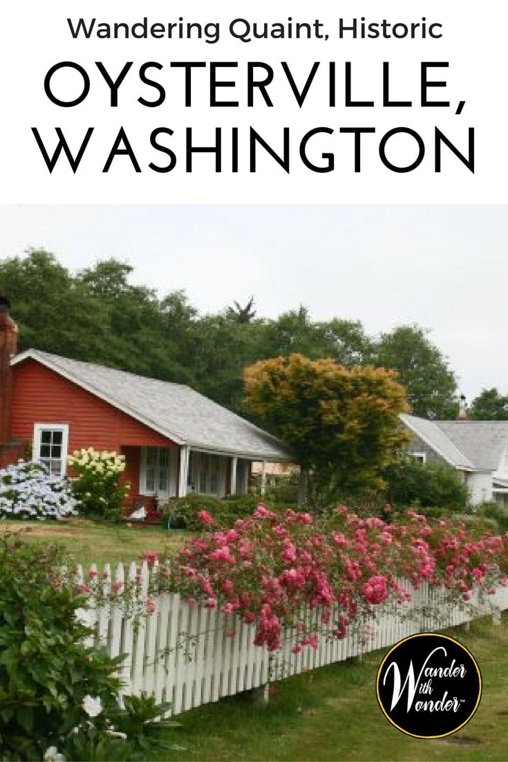 Visit quaint, historic Oysterville on Washington's Long Beach Peninsula and fall in love with this restful small town steeped in history.