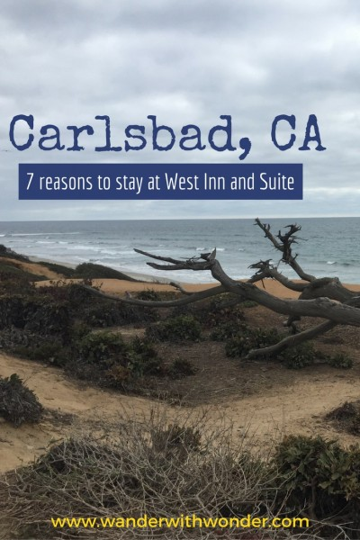 7 things to love about visiting the beachside city of Carlsbad, California and stay at the West Inn & Suites.