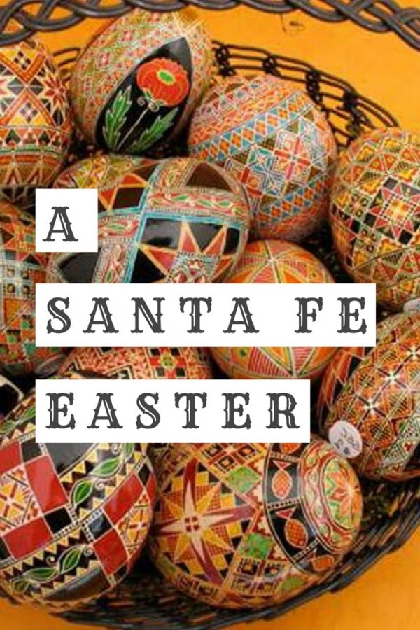 Discover a uniquely Santa Fe Easter this season with shopping, pageantry, brunch and more right in the southwest!