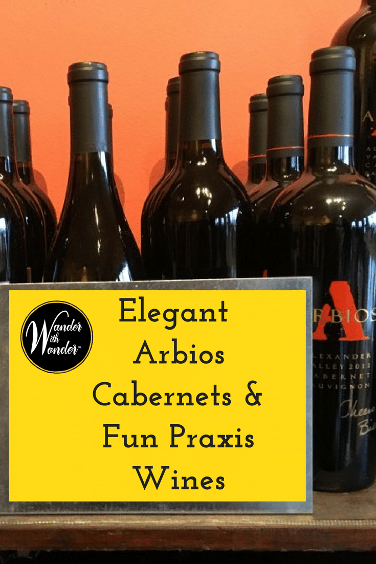 Experiencing wines from Praxis and Arbios Cellars at Locals Tasting Room in Healdsburg is a great way to see the elegant and fun sides of the winemakers.