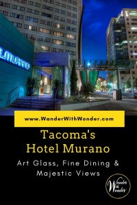 Tacoma's Hotel Murano is a fanciful world of glass and colored light. It is also a stunning repository of art glass from around the world.