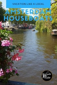 On your next trip to Amsterdam, you can stay in a houseboat by booking a vacation rental. This gives you a chance to live like an Amsterdammer.