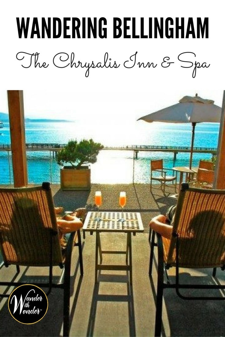 Wandering Bellingham, Washington and stay at the Chrysalis Inn & Spa