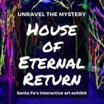 Unravel the mystery of Santa Fe's new interactive visual art exhibit, House of Eternal Return by Meow Wolf, to find out what happened to its occupants. #familytravel #MeowWolf #Art #InteractiveArt #SantaFe #NewMexico #NewMexicoTrue