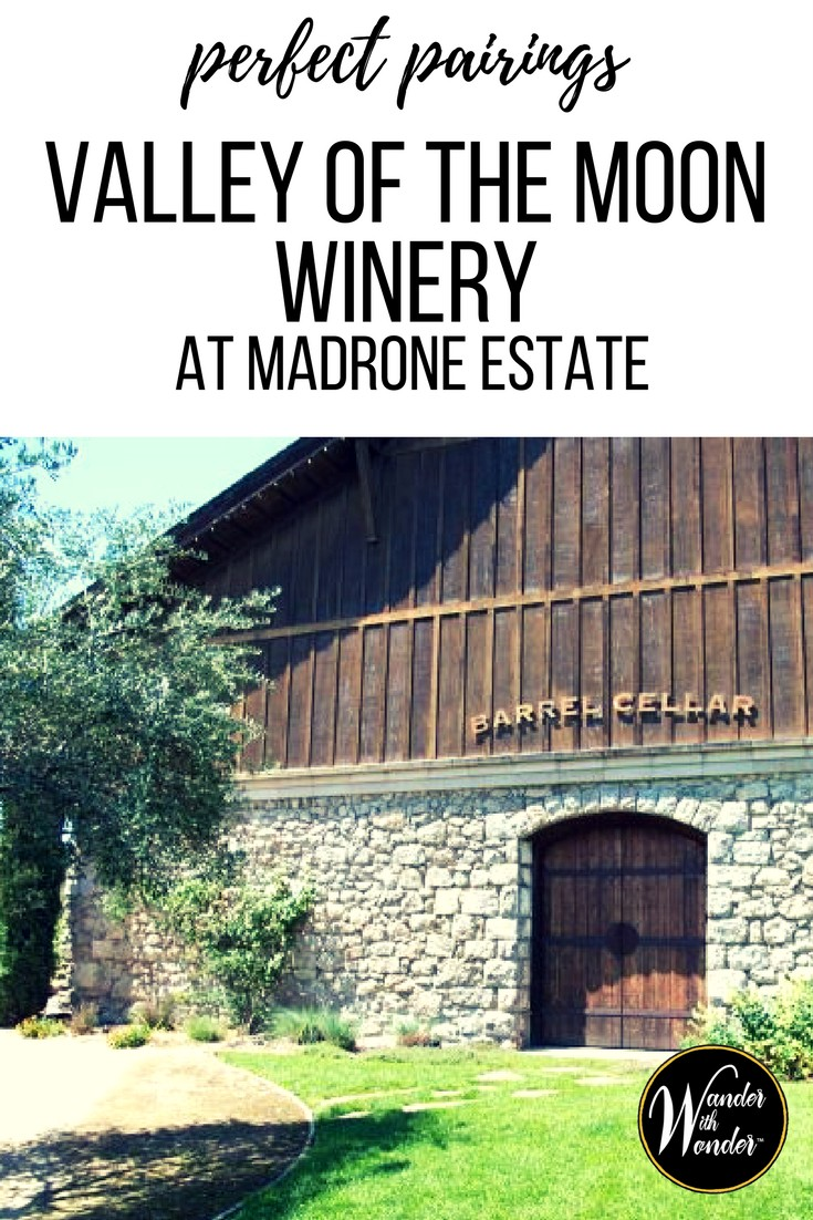 A scrumptious wine and food pairing at Valley of the Moon Winery at Madrone Estate—with a fun winery tour—is a delightful way to enjoy Sonoma County.