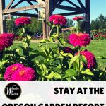 Spend the night at the Oregon Garden Resort and take time to wander through the gardens, see the art and even explore a Frank Lloyd Wright House!