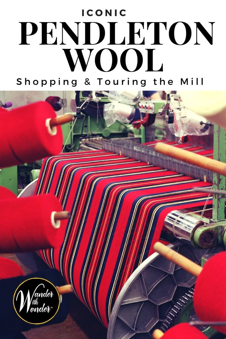 Pendleton wool products are a part of the history of the American West. Go behind the scenes at the Pendleton Woolen Mill in Washougal, Washington. #wanderwashington #fashion #iconic #PendeltonWool