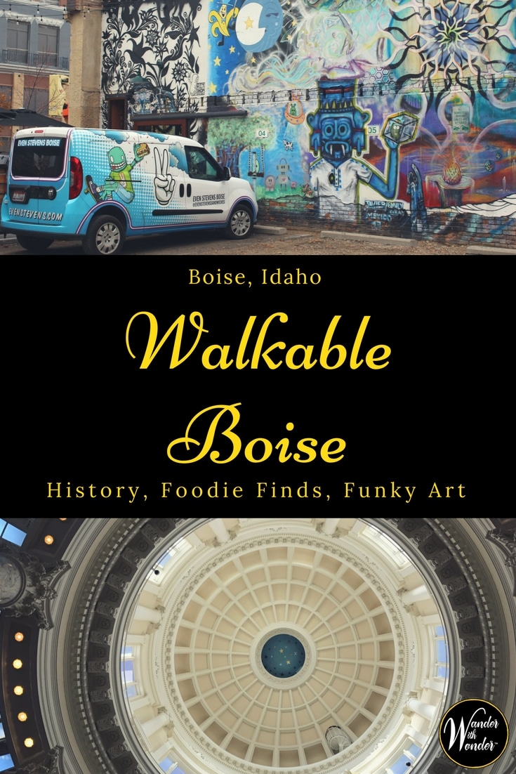 Walking Boise is the best way to see this urban chic city. The historic Idaho capital is a great place to discover funky art and enjoy great food. #boise #idaho #familytravel #travel #wander #art #foodie