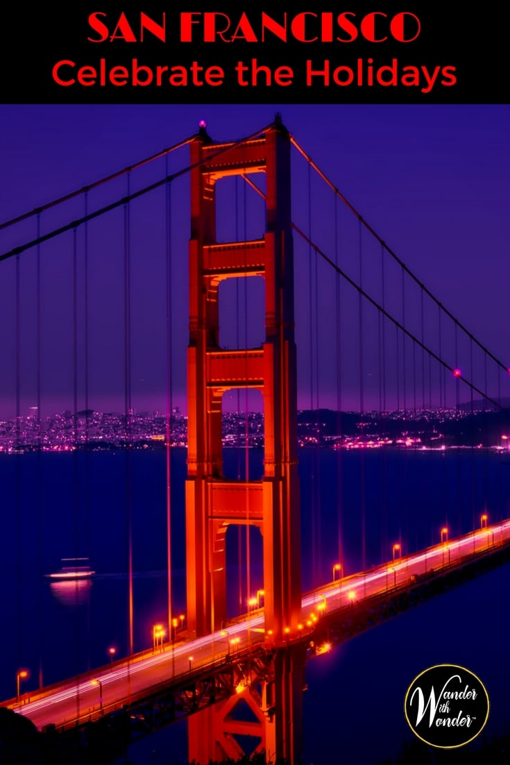 Is San Francisco on your Christmas bucket list? Start packing now to spend the #Christmas #holidays in San Francisco—but leave your ear muffs and long underwear at home—temperatures are usually in the 60s. #sanfrancisco #travel #wander #familytravel #travelwithkids #california #ChristmasBucketList