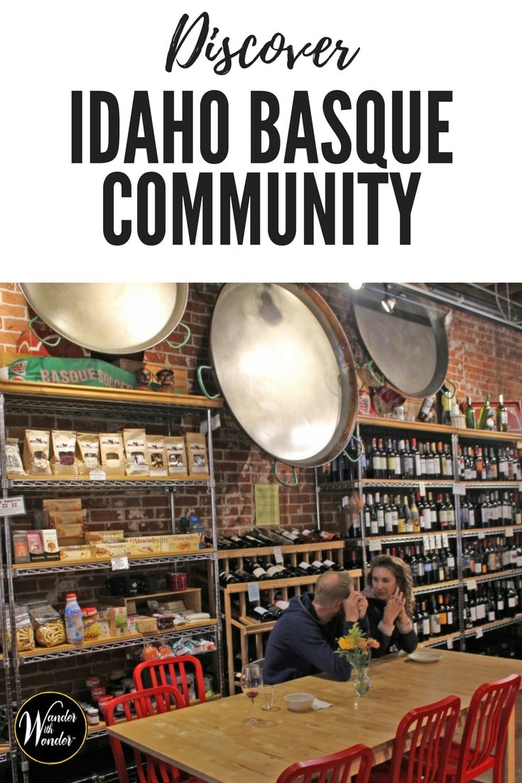 It wasn't Spanish. It wasn't French.  And there is a reason for that. #Discover the Basque people who brought their food, art and culture to Boise, Idaho. #travel #wander #Idaho #basque