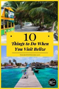 Travel writer Teresa Bitler loves #Belize. The Central American country is a gorgeous blend of sandy beaches and Mayan jungles. It offers a never-ending menu of adventures for you during your stay. Here are 10 of her favorite things to do when you visit Belize. #adventure #adventuretravel #travel #CentralAmerica #familytravel #bestplaces #wander