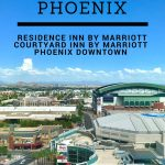 Stay at the Residence Inn and Courtyard Inn Phoenix Inn Downtown