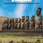 Explore the moai on Easter Island - Rapa Nui
