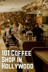 Hot Breakfast Month at 101 Coffee Shop in Hollywood