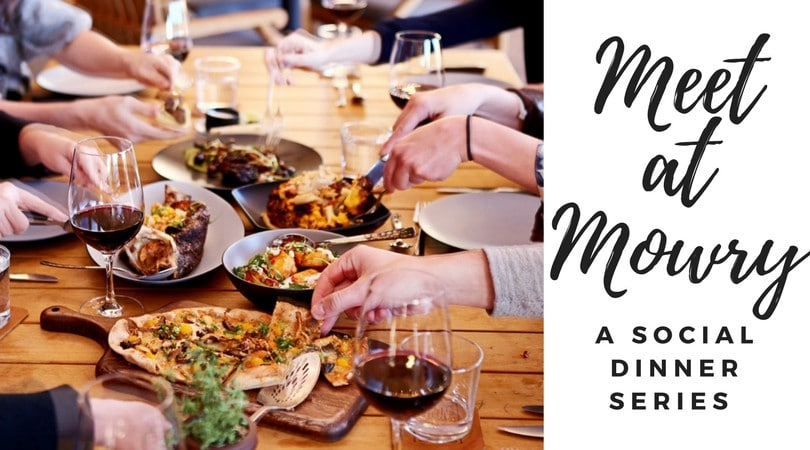 Relax, Socialize and Eat with the Meet at Mowry Dinner Series