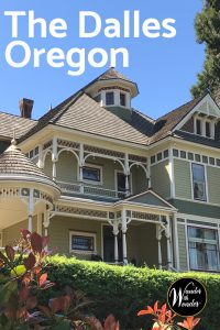 The Dalles, OR, at end of the Columbia River Gorge, is a small town filled with picturesque Victorians, historic buildings, and friendly people. #WanderOregon #PNW #Oregon #Travel #WanderwithWonder