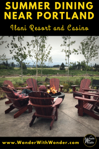 Experience summer dining near Portland at Ilani Resort and Casino. Enjoy the fine dining cuisine of Line and Lure or Michael Jordan's Steak House to experience some of the best patio dining in the Pacific Northwest. #portland #PacificNorthwest #PNW #WanderPNW #Washington #summer #SummerDining #WanderWithWonder