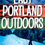 Easy Portland Outdoors Pacific Northwest travel guide book