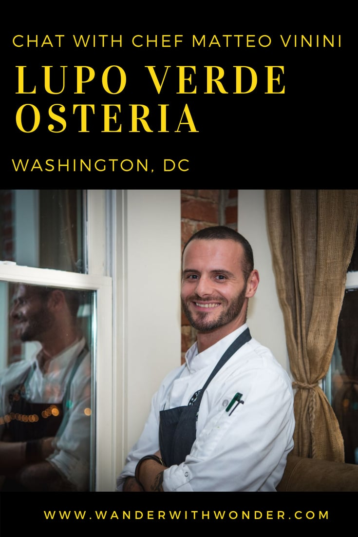 Writer Richard Basch interviews Chef Matteo Venini of Lupo Verde Osteria. This Italian-born chef serves up delicious and authentic Italian cuisine in Washington, DC. Discover the secrets to his culinary passion. #food #culinary #chef #chefchat #WashingtonDC #Italian