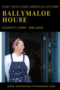 Chat with Chef Dervilla O'Flynn of Ballymaloe House—a luxurious estate in rural East Cork, about 20 miles from the city of Cork, in Ireland. #chefchats #chef #CountyCork #farmtotable