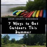 Door County, WI has tons of outdoor activities, from kayaking to hiking to old-fashioned mini golf. Here are 7 ways to enjoy Door County in the summer. #DoorCounty #Wisconsin #familytravel #adventure