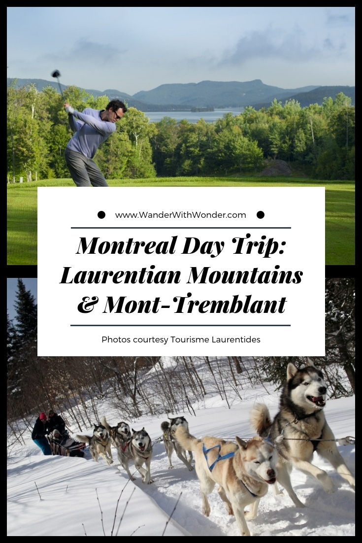 The next time you're in #Montreal, plan at least one day for a trip to the Laurentian Mountains and Mont-Tremblant. Depending on what time of the year you visit, your wow day trip from Montreal can include hiking, biking, zipline, skiing, snowmobiling or even dog sledding. #winter #adventuretravel #summer #familytravel #Quebec #Mont-Tremblant #skivacation