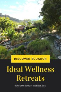 Ecuador is a wellness destination and idyllic tropical paradise, all rolled into one. Here are our suggestions for finding the right tropical paradise to call home while you escape. #Ecuador #wellness #retreat #travel #wellnesstravel #wanderwithwonder