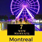 """Montreal is one of the oldest continuously inhabited cities in North America. Discover seven of the best """"wow"""" experiences in Montreal, Canada. #Canada #Montreal #familytravel #wowmoments #wanderwithwonder"""