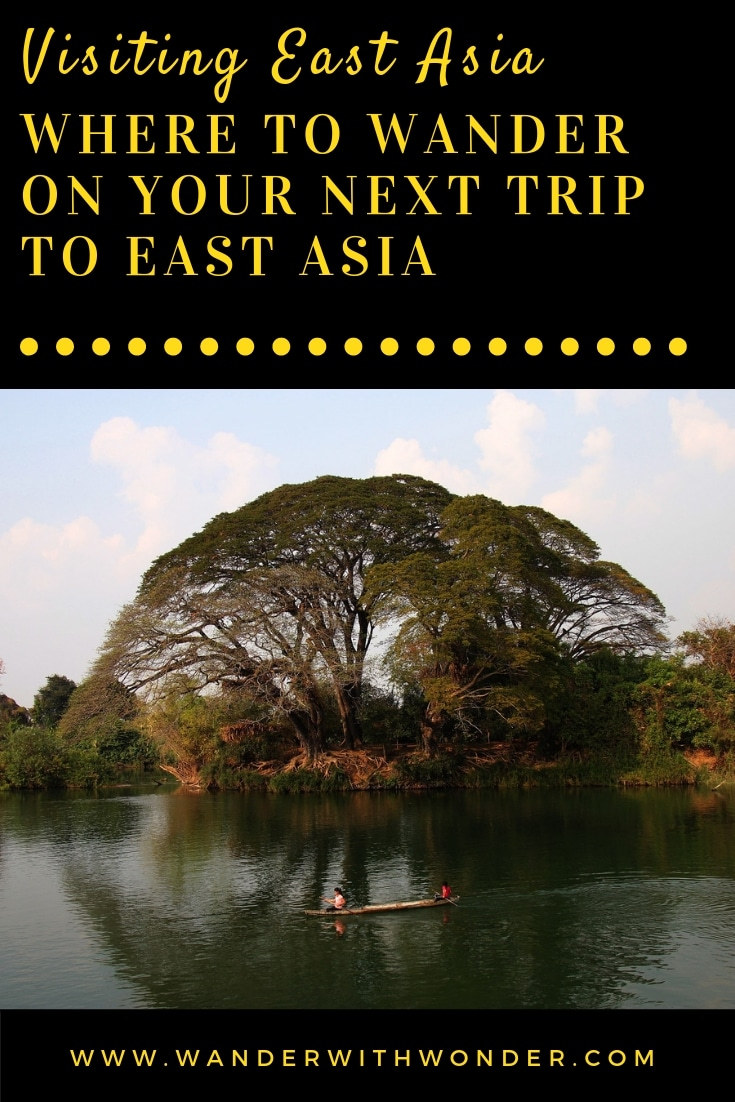Whether you are a budget traveler or a lavish wanderer who prefers the most expensive destinations, East Asia will always have more than enough opportunities to sample. Here are our suggestions for where to wander on your next trip to East Asia. #EastAsia #Asia #wanderwithwonder #travel #traveltips #sponsored