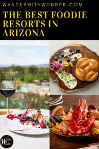 There are great #wowmoments awaiting in Arizona. Arizona's winter weather is ideal for patio time while sipping a glass of wine and gazing at the stars in the wide-open Arizona sky. And there are some pretty incredible meals to be had in the Grand Canyon State. Here are a few of what I consider to be the best foodie resorts in Arizona. #foodie #Arizona #resorts #luxury #restaurants #Phoenix #Scottsdale