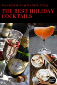 We all look for great cocktails during the holidays, whether it's for that office party, friends and family on Christmas Eve, or to celebrate the New Year. Here are a few of my choices for the best holiday cocktails and the recipe for each one. #cocktails #recipes #holidaycheer #holidays #NewYearCocktails #Christmas #ChristmasCocktails