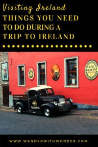 Ireland is a glorious country to visit. We have put together a list if a few things you simply must do during a trip to Ireland. #VisitIreland #Ireland #Travel #Traveltips #sponsored