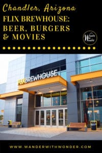 Flix Brewhouse in Chandler, Arizona features 9 screens showing first-run movies, a gastropub, and an in-house brewery. It is the best in movie-going experiences. #familyfun #Arizona #Chandler #movies #travel