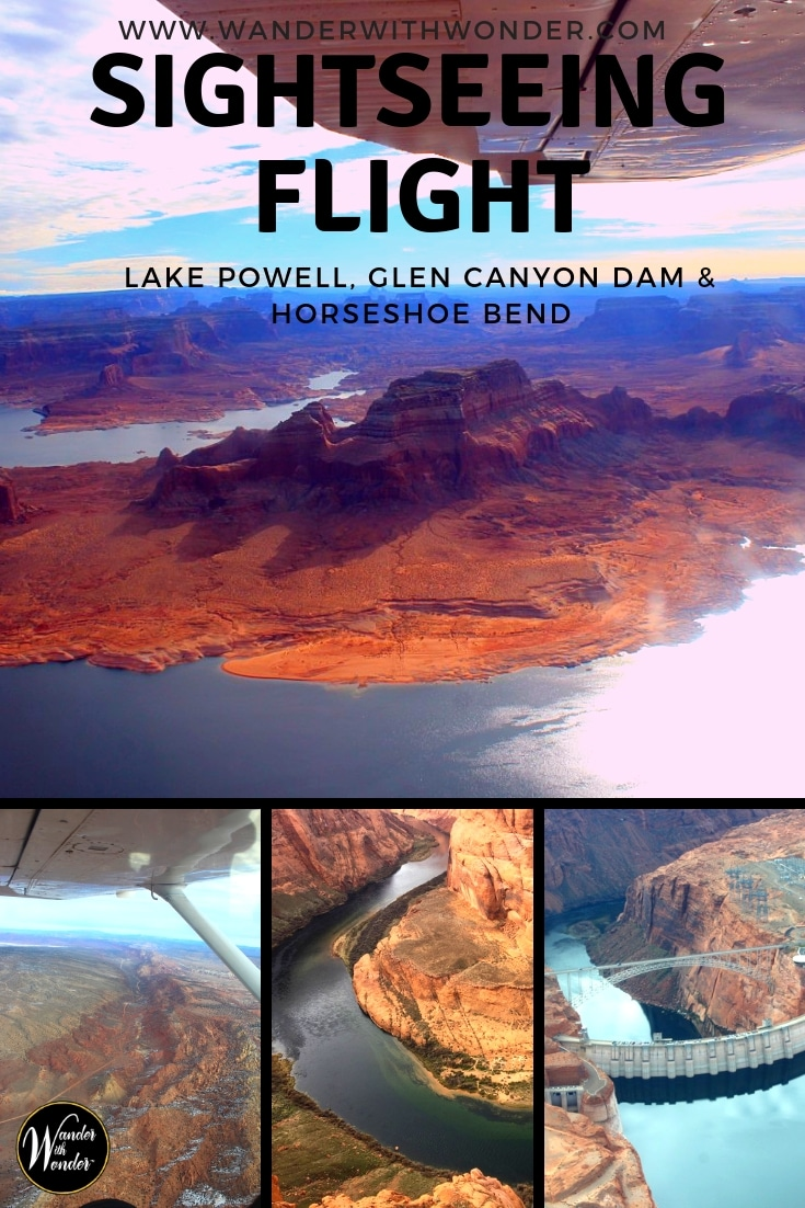 Flightseeing is touring from the air, low enough to see the rock formations, rivers and lakes below, and is a must-do when visiting Arizona. We take off with American Aviation to view Lake Powell, Glen Canyon Dam and Horseshoe Bend. #Arizona #LakePowell #GlenCanyon #HorseshoeBend #flights #tours