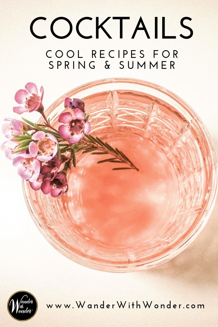 Spring and summer are the ideal seasons for a cool cocktail. Whether you whip one of these up on your own—or head into a local eatery and order one—they are the ideal way to say hello to Sunny Summer. Here are a few of my favorite spring and summer cocktails with recipes. #recipes #cocktails #cocktailrecipes #rosewine