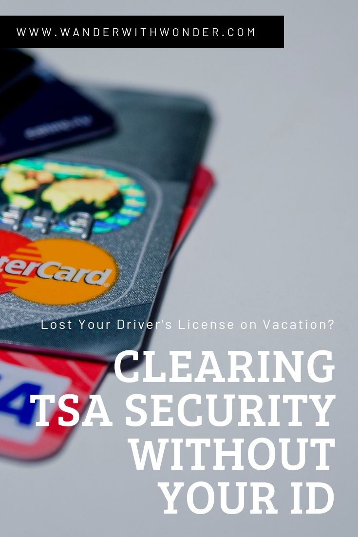 Lost your drivers license on vacation? You can get home again. Here is what you need to know to pass through TSA airport security without your ID. #travel #traveltips #TSA #security