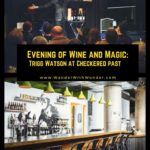 For two nights each month, strange things happen at Checkered Past Winery, an urban wine bar located in Dallas' Southside neighborhood. Magician Trigg Watson is in the house. #wineandmagic #triggwatson #winetasting #magic #dallas #texas