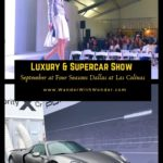 Each September, Four Seasons Resort and Club Dallas at Las Colinas buzzes with excitement. It's the kind of energy that comes when you hear the roar of a Maserati or watch the sleek lines of a Porsche whisk past. September 28, 2019 is time for the annual Park Place Luxury & Supercar Showcase. #Texas #DFW #luxury #luxurycars #fashion #parkplace #supercars #VisitIrvingTX #fourseasons #Dallas