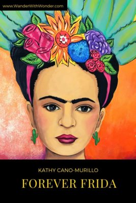 Uncover the life and art of Frida Kahlo through Phoenix artist and author Kathy Cano-Murillo. Find out more about Cano-Murillo's book, Forever Frida: A Celebration of the Life, Art, Loves, Words, and Style of Frida Kahlo. #ForeverFrida #FridaKahlo #Books #Art #Culture #Mexico