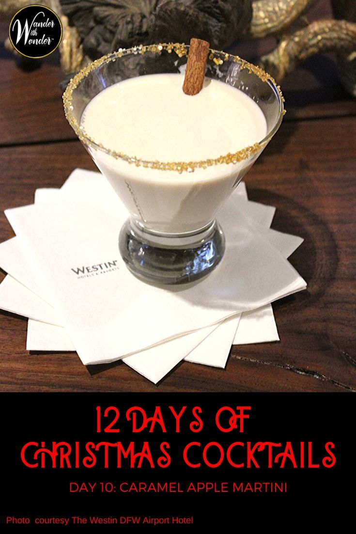 On the 10th day of Christmas, I am sipping a Caramel Apple Martini at BYRN Lounge in the Westin DFW Airport Hotel in Dallas, Texas during 12 Days of Christmas Cocktails! Not in Dallas? Check out the great #recipe thanks to the bartenders at the Westin DFW. #cocktails #Christmas #DFW #BaileysCream #drinks #recipes