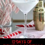What better way to celebrate Christmas than with 12 Christmas cocktails? On the 5th day of Christmas, I sip a White Chocolate Peppermint Martini. It blends #Godiva #Chocolate with vanilla #vodka and Peppermint Simple Syrup from Sonoma Syrup. #Christmas #cocktails #holidays #recipe #chocolate #peppermint