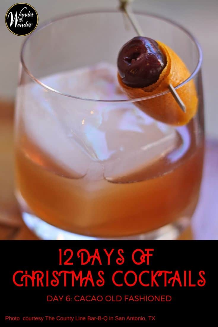 On the sixth day of Christmas, I sipped a Cacao Old Fashioned, courtesy of The County Line Bar-B-Q in San Antonio. This one has all of those flavors of the holidays—cacao, cinnamon, orange, cherry, and spice. With some Michter's Kentucky Rye, it's an ode to an American Christmas. #cocktails #holidays #recipe #rye #cacao #oldfashioned