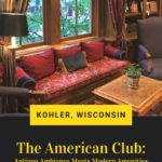 At The American Club, a Kohler, Wisconsin resort, antique ambiance meets modern amenities. You can also enjoy spa services and choose from several dining options. #Kohler #TheAmericanClub #Wisconsin #luxury #resort