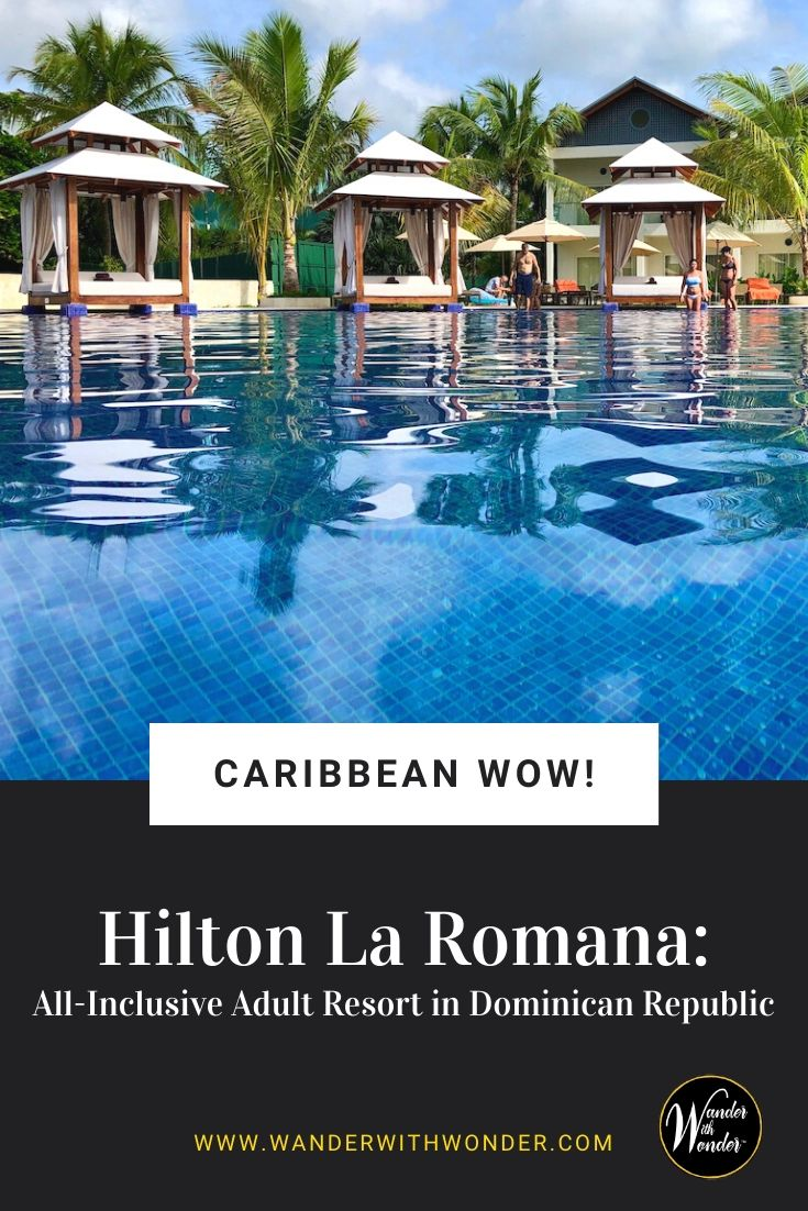 Don't let the gray skies of winter turn your mood gray. Plan a getaway to the warm turquoise water of the Caribbean in the Dominican Republic. So pack your bags and head to the land of rum and coffee with your stay at the Hilton La Romana for Adults, an all-inclusive Dominican Republic adult resort. #Caribbean #DR #DominicanRepublic #all-inclusive #adultonly #adults #BeachVacation #Resort