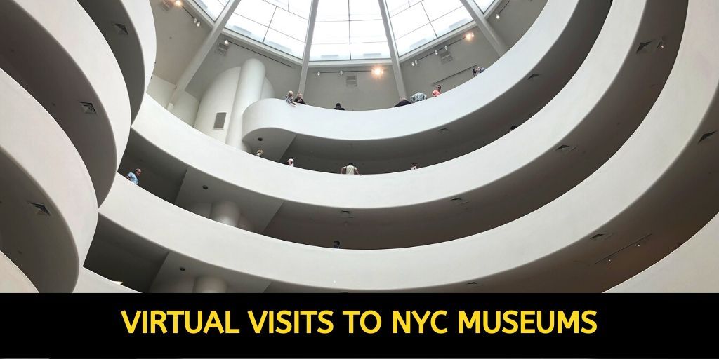 Virtual Visit to NYC Museums