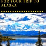 Some vacations are as easy to plan as buying a plane ticket and booking a room. If your destination is Alaska however, it will require a bit more planning and preparation - usually up to a year in advance. As one of the most popular Bucket List destinations, Alaska has a lot to offer to its more than two million tourists each year. Here are our suggestions for what you can do to plan your trip to Alaska.