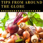 """Looking for healthy eating tips from around the globe? As all well-versed globe trotters know, the idea of """"healthy eating"""" differs significantly from country to country. So, what lessons can we learn from China, Russia, Sweden, Belgium, and Ethiopia? Here is a round-up of the most important take-aways (excuse the pun) to apply to your own diet going forward."""