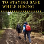 Our ultimate guide to staying safe while hiking so that you can enjoy this great activity while still being prepared for any hazards. Once you take these precautions and have the right hiking equipment you're set. Put on your boots and head out there and explore the world. You never know what you might find!